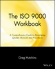 The ISO 9000 Workbook: A Comprehensive Guide to Developing Quality Manuals and Procedures (047114245X) cover image