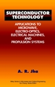Superconductor Technology: Applications to Microwave, Electro-Optics, Electrical Machines, and Propulsion Systems (047117775X) cover image
