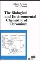 The Biological and Environmental Chemistry of Chromium (047118585X) cover image