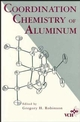 Coordination Chemistry of Aluminum (047118795X) cover image
