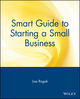 Smart Guide to Starting a Small Business (047131885X) cover image