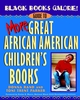 Black Books Galore!: Guide to More Great African American Children's Books (047137525X) cover image