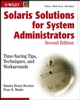 Solaris Solutions for System Administrators: Time-Saving Tips, Techniques, and Workarounds, 2nd Edition (047143115X) cover image