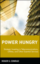 Power Hungry: Strategic Investing in Telecommunications, Utilities, and Other Essential Services  (047144295X) cover image