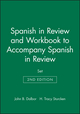 Spanish in Review and Workbook to accompany Spanish in Review, 2e Set (047157645X) cover image