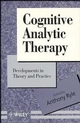 Cognitive Analytic Therapy: Developments in Theory and Practice (047194355X) cover image
