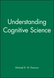 Understanding Cognitive Science (063120895X) cover image
