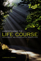 Understanding the Life Course (074564015X) cover image