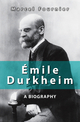 Émile Durkheim: A Biography (074564645X) cover image