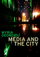 Media and the City: Cosmopolitanism and Difference (074564855X) cover image
