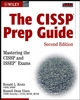The CISSP Prep Guide: Mastering the CISSP and ISSEP�Exams, 2nd Edition (076455915X) cover image