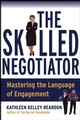 The Skilled Negotiator: Mastering the Language of Engagement (078796655X) cover image