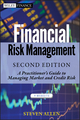 Financial Risk Management: A Practitioner's Guide to Managing Market and Credit Risk, 2nd Edition (111817545X) cover image