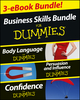 Business Skills For Dummies Three e-book Bundle: Body Language For Dummies, Persuasion and Influence For Dummies and Confidence For Dummies (111862145X) cover image