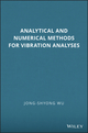 Analytical and Numerical Methods for Vibration Analyses (111863215X) cover image