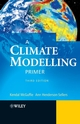 A Climate Modelling Primer, 3rd Edition (111868785X) cover image