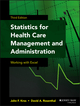 Statistics for Health Care Management and Administration: Working with Excel, 3rd Edition (111871265X) cover image