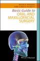 Basic Guide to Oral and Maxillofacial Surgery (111892505X) cover image