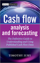 Cash Flow Analysis and Forecasting: The Definitive Guide to Understanding and Using Published Cash Flow Data (111996265X) cover image