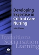 Developing Expertise in Critical Care Nursing (140511715X) cover image