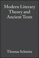 Modern Literary Theory and Ancient Texts: An Introduction (140515375X) cover image