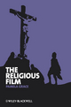 The Religious Film: Christianity and the Hagiopic (140516025X) cover image