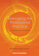Managing the Professional Practice: In the Built Environment (140519975X) cover image