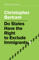 Do States Have the Right to Exclude Immigrants? (150952195X) cover image