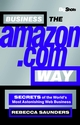Big Shots, Business the Amazon.com Way: Secrets of the Worlds Most Astonishing Web Business (184112155X) cover image