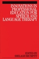 Innovations in Professional Education for Speech and Language Therapy (186156385X) cover image