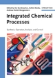Integrated Chemical Processes: Synthesis, Operation, Analysis and Control (352760555X) cover image