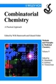 Combinatorial Chemistry: A Practical Approach, Volume 9 (352761415X) cover image