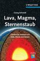 Lava, Magma, Sternenstaub: Chemie im Inneren von Erde, Mond und Sonne (352767005X) cover image