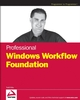 Professional Windows Workflow Foundation (0470053860) cover image