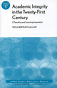 Academic Integrity in the 21st Century: A Teaching and Learning Imperative: ASHE Higher Education Report, Volume 33, Number 5 (0470373660) cover image