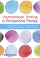 Psychoanalytic Thinking in Occupational Therapy (0470655860) cover image
