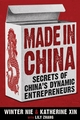 Made in China: Secrets of China's Dynamic Entrepreneurs (0470824360) cover image