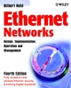 Ethernet Networks: Design, Implementation, Operation, Management, 4th Edition (0470844760) cover image