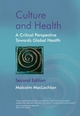 Culture and Health: A Critical Perspective Towards Global Health, 2nd Edition (0470847360) cover image