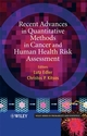 Recent Advances in Quantitative Methods in Cancer and Human Health Risk Assessment (0470857560) cover image