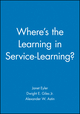Where's the Learning in Service-Learning? (0470907460) cover image