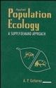 Applied Population Ecology: A Supply-Demand Approach (0471135860) cover image