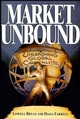 Market Unbound: Unleashing Global Capitalism (0471144460) cover image