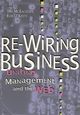 Re-Wiring Business: Uniting Management and the Web (0471175560) cover image