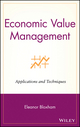 Economic Value Management: Applications and Techniques (0471354260) cover image