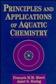 Principles and Applications of Aquatic Chemistry (0471548960) cover image