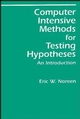 Computer-Intensive Methods for Testing Hypotheses: An Introduction (0471611360) cover image