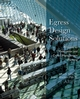 Egress Design Solutions: A Guide to Evacuation and Crowd Management Planning (0471719560) cover image