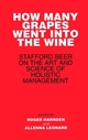 How Many Grapes Went into the Wine: Stafford Beer on the Art and Science of Holistic Management (0471942960) cover image