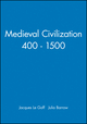 Medieval Civilization 400 - 1500 (0631175660) cover image